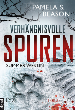 Summer Westin – Verhängnisvolle Spuren von Beason,  Pamela S., Lachmann,  Nora