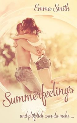 Summerfeelings von Smith,  Emma