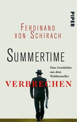 Summertime von Schirach,  Ferdinand von