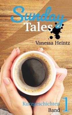 Sunday Tales von Heintz,  Vanessa
