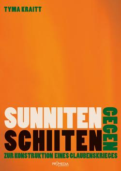 Sunniten gegen Schiiten von Kraitt,  Tyma