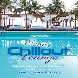 Sunny Chillout Lounge von Scheffner,  Oliver