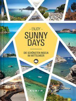 Sunny Days – Die schönsten Inseln im Mittelmeer von KUNTH Verlag