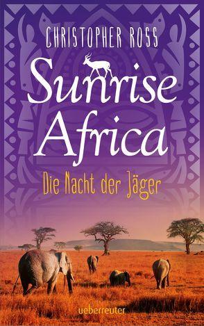 Sunrise Africa von Kleiner,  Lena, Ross,  Christopher