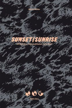 Sunset/Sunrise von Baeriswyl,  Christina, Müller,  Nikita