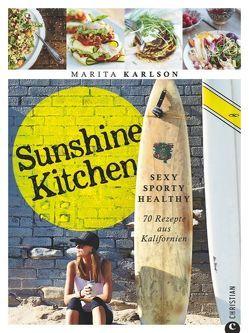 Sunshine Kitchen von Karlson,  Marita, von Rußdorf,  Jenny-Anne