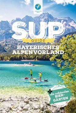 SUP-Guide Bayerisches Alpenvorland von Klotz,  Andy, Klotz,  Anja