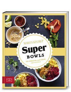 Just delicious – Super Bowls von Kintrup, Martin
