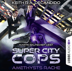 Super City Cops – Folge 01 von Baltscheit,  Martin, DeCandido,  Keith R.A., Taggeselle,  André