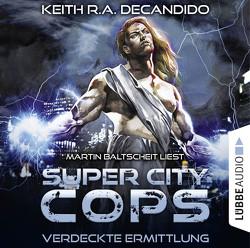 Super City Cops – Folge 02 von Baltscheit,  Martin, DeCandido,  Keith R.A., Taggeselle,  André