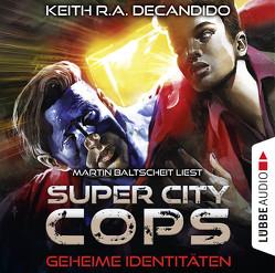 Super City Cops – Folge 03 von Baltscheit,  Martin, DeCandido,  Keith R.A., Taggeselle,  André