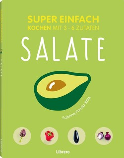 SUPER EINFACH – SALATE von FAUDE-RÔLE,  SABRINE