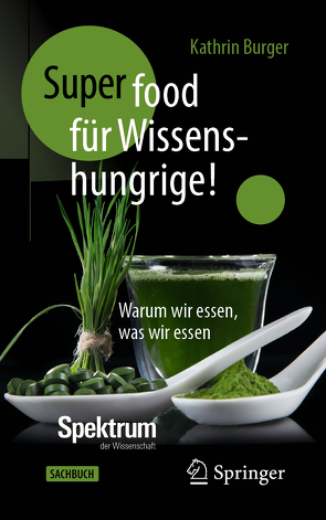 Super-Food für Wissenshungrige! von Burger,  Kathrin