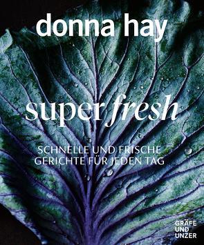 Super fresh von Hay,  Donna