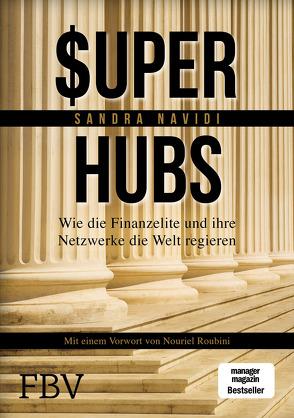 Super-hubs von Navidi,  Sandra, Roubini,  Nouriel