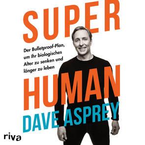 Super Human von Asprey,  Dave, Hoffmann,  Max