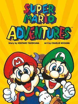 Super Mario Adventures von Nozowa,  Charlie, Peltsch,  Patrick, Takeuma,  Kentaro