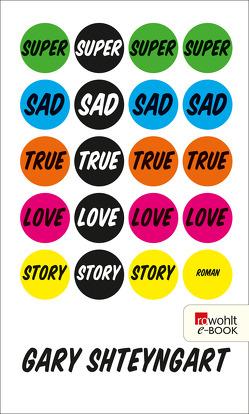 Super Sad True Love Story von Herzke,  Ingo, Shteyngart,  Gary