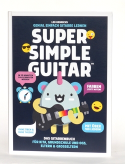 Super Simple Guitar von Henrichs,  Leo
