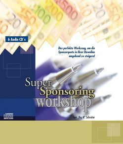 "Super Sponsoring Workshop – 6 CDs von Schreiter,  Tom ""Big Al"""