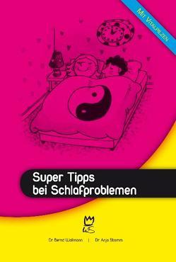 Super Tipps bei Schlafproblemen von Stamm,  Anja, Wollmann,  Bernd