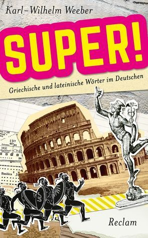 Super! von Weeber,  Karl-Wilhelm