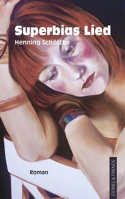 Superbias Lied von Schöttke,  Henning