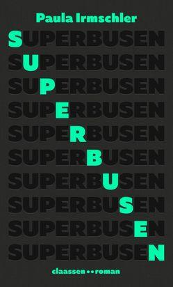 Superbusen von Irmschler,  Paula