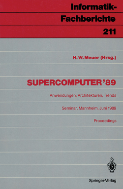 Supercomputer '89 von Meuer,  Hans W.