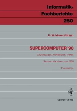 Supercomputer '90 von Meuer,  Hans W.