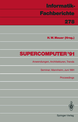 Supercomputer '91 von Meuer,  Hans W.