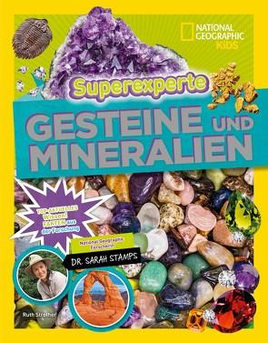 Superexperte: Gesteine und MIneralien von Strother,  Ruth