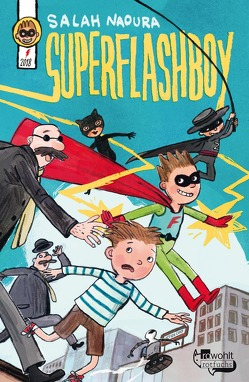 Superflashboy von Naoura,  Salah, Schüttler,  Kai