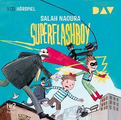 Superflashboy von Icks,  Sascha, Naoura,  Salah, Schüttler,  Kai, Szerkus,  Oliver, u.v.a.
