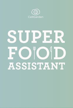 Superfood Assistant von Lier,  Alexander, Teips,  Josef, Zeisler,  Marina