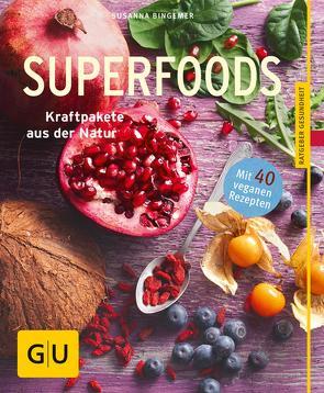 Superfoods von Bingemer,  Susanna