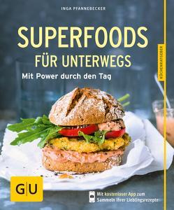 Superfoods für unterwegs von Pfannebecker,  Inga