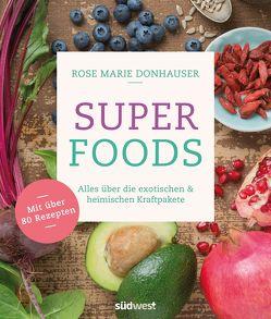 Superfoods von Donhauser,  Rose Marie