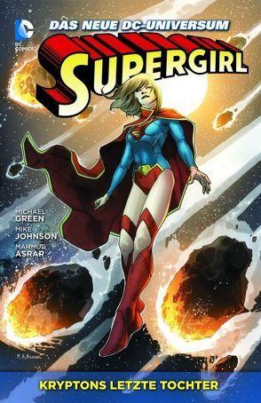 Supergirl von Asrar,  Mahmud, Green,  Dan, Green,  Michael, Johnson,  Mike, Reinhold,  Bill