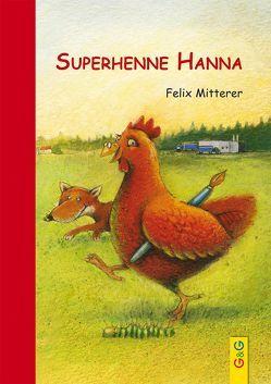 Superhenne Hanna von Mitterer,  Felix