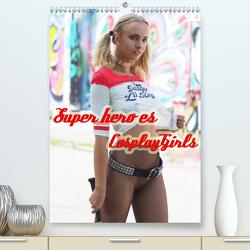Superheroes Cosplay Girls (Premium, hochwertiger DIN A2 Wandkalender 2020, Kunstdruck in Hochglanz) von Comandante,  Andreas