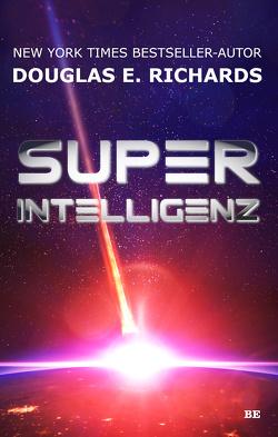 Superintelligenz von Richards,  Douglas E.
