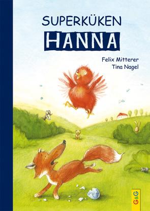 Superküken Hanna von Mitterer,  Felix, Nagel,  Tina