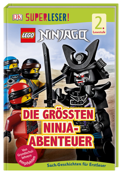 SUPERLESER! LEGO® NINJAGO® Die größten Ninja-Abenteuer von March,  Julia