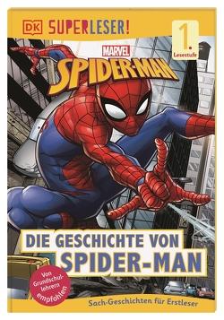 SUPERLESER! Marvel Spider-Man Die Geschichte von Spider-Man von Teitelbaum,  Michael