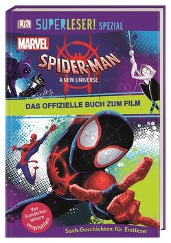 SUPERLESER! SPEZIAL Spider-Man A New Universe Das offizielle Buch zum Film
