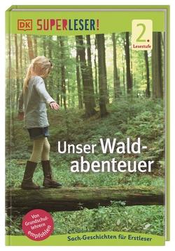 SUPERLESER! Unser Waldabenteuer von Paxmann,  Christine