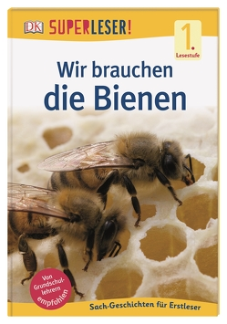 SUPERLESER! Wir brauchen die Bienen