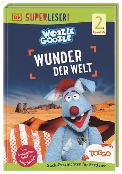 SUPERLESER! Woozle Goozle Wunder der Welt von Fischer,  Jörg, Noss,  Christian