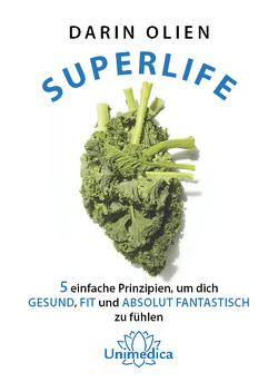 Superlife von Darin,  Olien